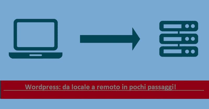 trasferire-sito-wordpress-locale-remoto